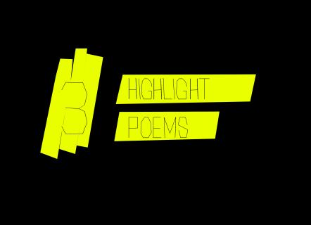 3 Highlight Poems