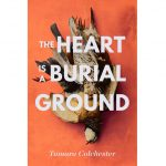 the-heart-is-a-burial-ground-9781471165726_hr_rzd