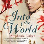 Into the world Stephanie Parkyn